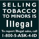 Selling Tobacco to Minors is Illegal