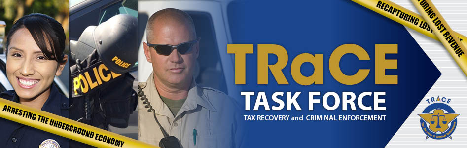 Tax Recovery and Criminal Enforcement (TRaCE) Task Force